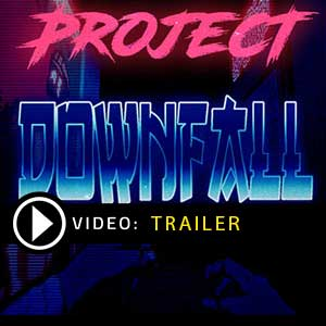 Buy Project Downfall CD Key Compare Prices