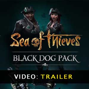 Sea of Thieves Black Dog Pack trailer video