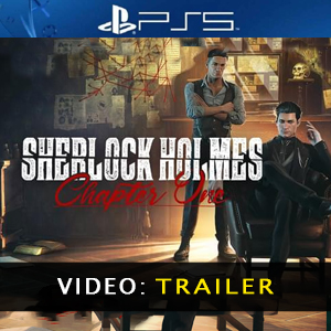 Sherlock Holmes Chapter One PS5 Video Trailer