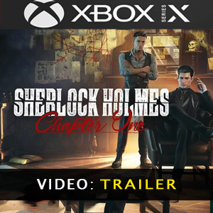 Sherlock Holmes Chapter One Xbox Series X Video Trailer