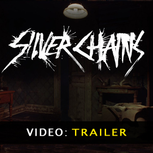 Silver Chains Video Trailer