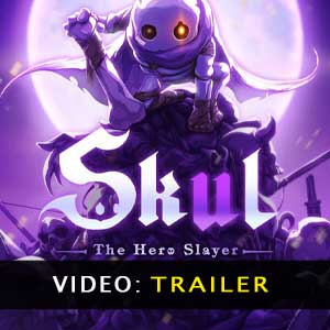 Skul The Hero Slayer Trailer Video