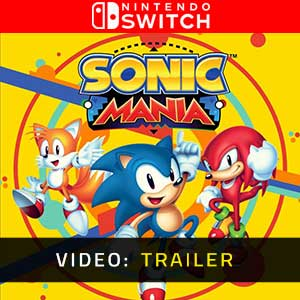 Sonic Mania Nintendo Switch Video Trailer