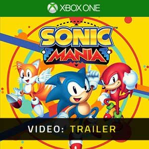 Sonic Mania Xbox One Video Trailer