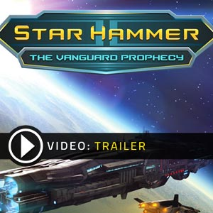 Buy Star Hammer The Vanguard Prophecy CD Key Compare Prices