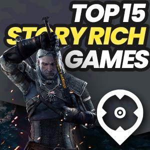 Top 15 Storyrich Games