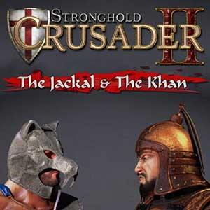 Stronghold Crusader 2 The Jackal And The Khan