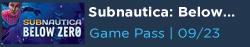 Subnautica Below Zero Free with Game Pass