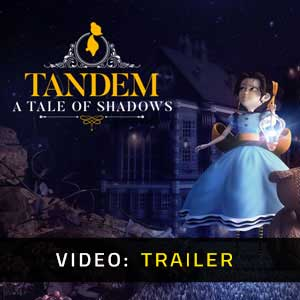 Tandem A Tale of Shadows Video Trailer