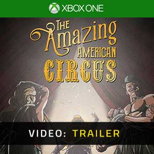The Amazing American Circus Xbox One Video Trailer