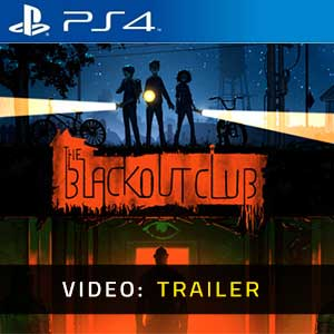 The Blackout Club PS4 Video Trailer