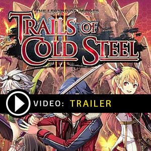 Buy The Legend of Heroes Trails of Cold Steel 2 CD Key Compare Prices