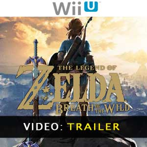 The Legend of Zelda Breath of the Wild Wii U - Video Trailer