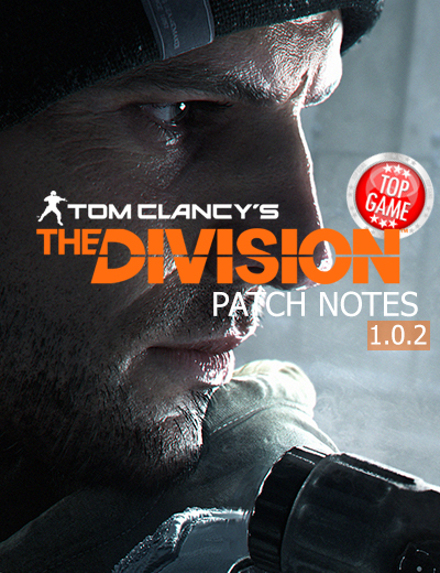 Tom Clancy's The Division Patch Notes