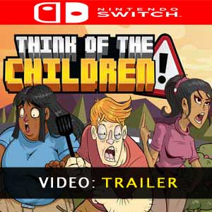 Think of the Children Think of the Children Prices Digital or Box Edition