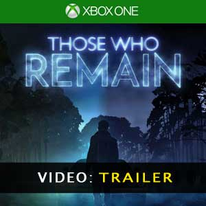 Those Who Remain Xbox One Prices Digital or Box Edition
