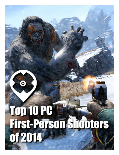 Top 10 PC First-Person Shooters of 2014