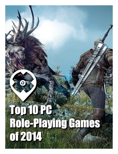 Top 10 PC Role-Playing Games of 2014