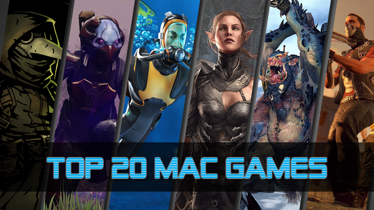 Top 20 Games for Mac