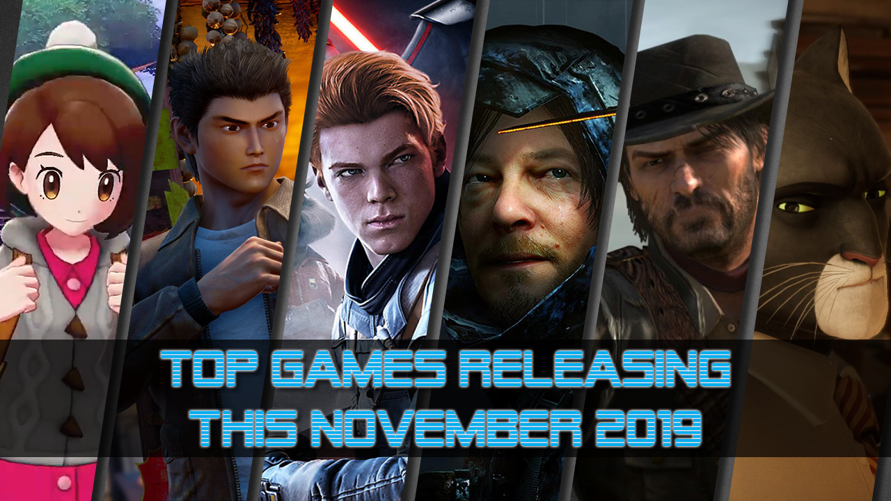 Top 10 Upcoming Games of November 2019