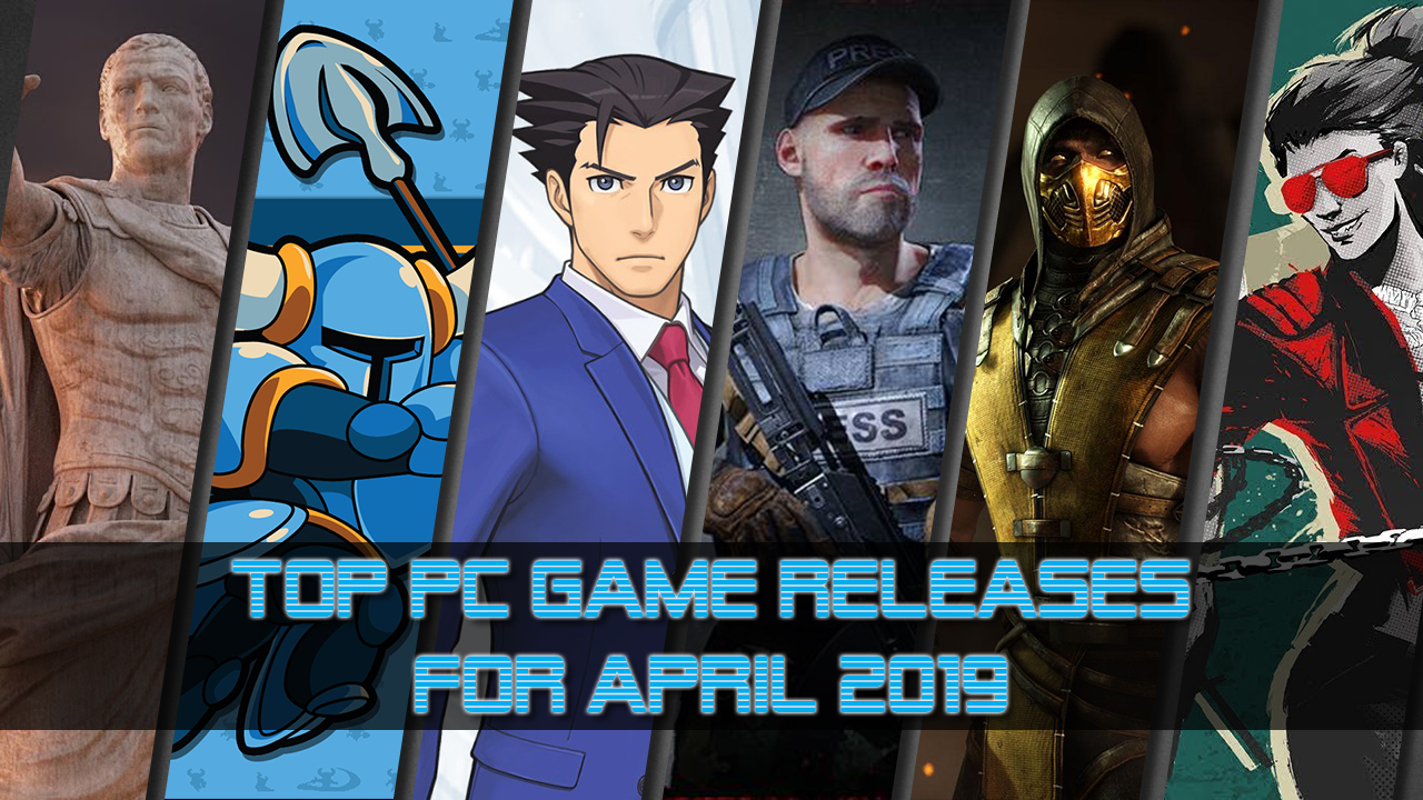 Top 10 PC Game Releases for April 2019