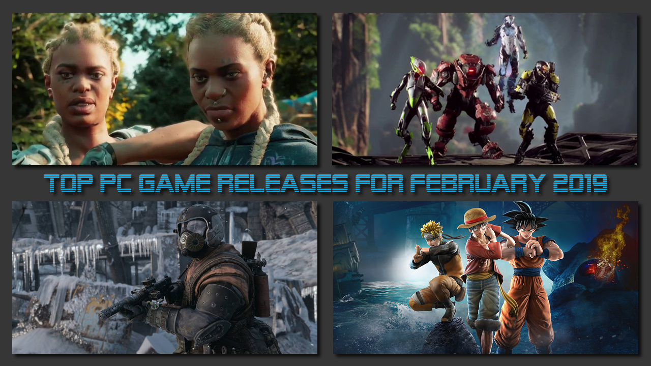 Top PC Game Releases for February 2019