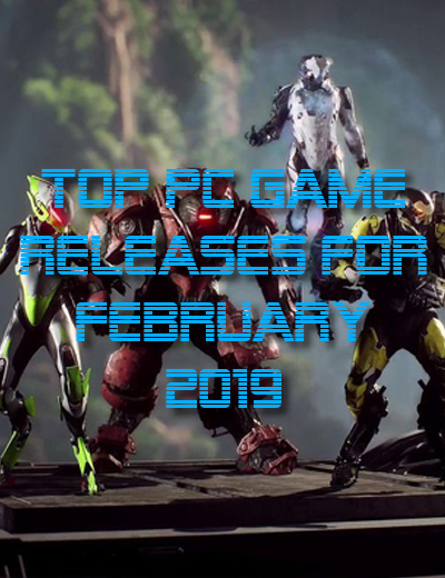 Top PC Game Releases for February 2019 - AllKeyShop.com