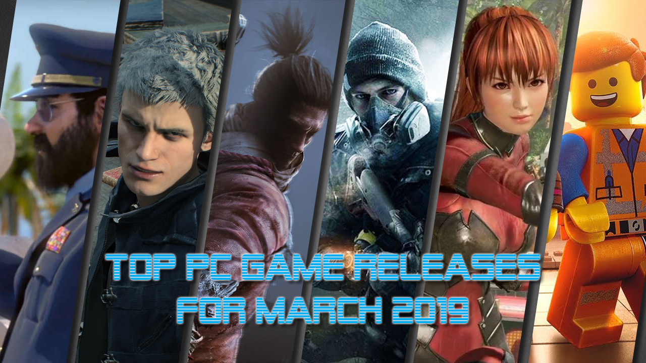 March 2019 Top PC Game Releases