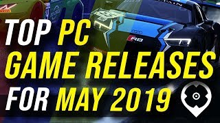 Top PC Game Releases for May 2019