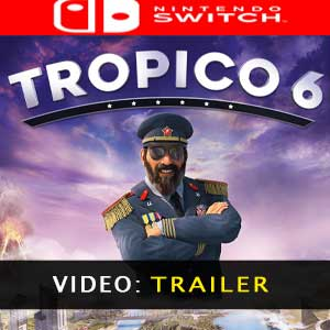 Tropico 6 Nintendo Switch Video Trailer