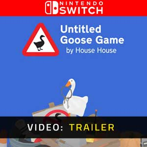 Untitled Goose Game Nintendo Switch Video Trailer