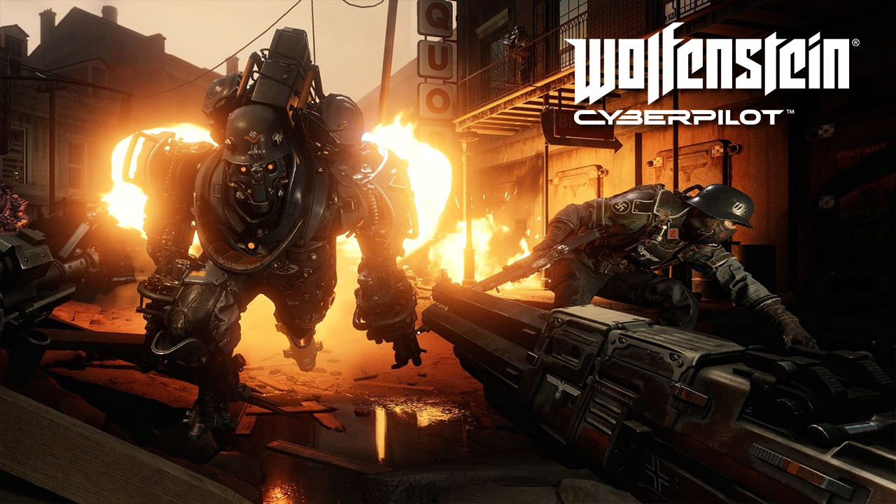 Wolfenstein Youngblood & Wolfenstein Cyberpilot
