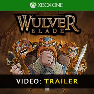 Wulverblade Xbox One Video Trailer