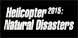 Helicopter 2015 Natural Disasters cd key best prices
