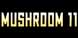 Mushroom 11 cd key best prices