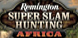Remington Super Slam Hunting Africa cd key best prices