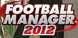 Football manager 2012 cd key best prices
